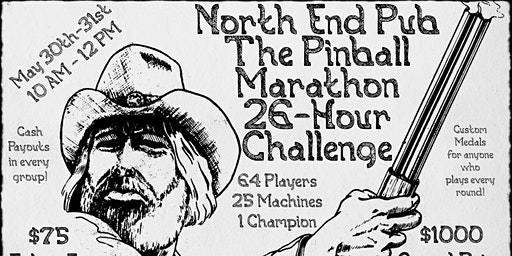 The Pinball Marathon presented by North End Pub