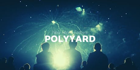 Polyyard - New Year's Festival 5 Days Journey tickets