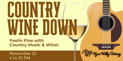 Country Wine Down ~ Feelin' Fine with Country Music & Wine