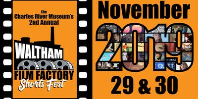 2nd Annual Waltham Film Factory SHORTS FEST Friday screening