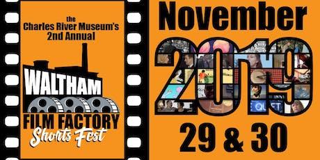 2nd Annual Waltham Film Factory SHORTS FEST Friday screening tickets