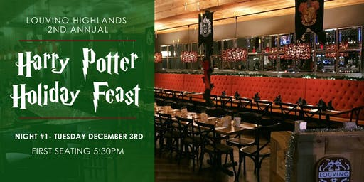 Harry Potter Holiday Feast - Night #1, 5:30 Seating