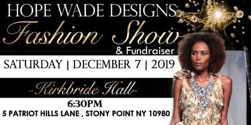 Hope Wade Designs Fashion Show/First Rockland Fashion Week