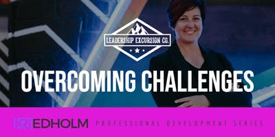 Overcoming Challenges | Professional Development Series