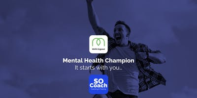 Mental Health Champion - Blakemere Village - ***** One Day