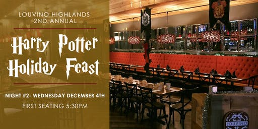 Harry Potter Holiday Feast - Night #2, 5:30 Seating