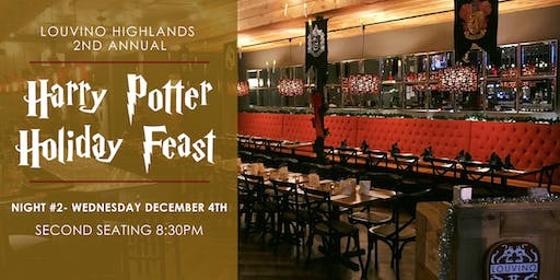 Harry Potter Holiday Feast - Night #2, 8:30 Seating