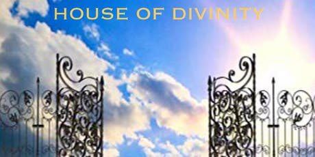 HOUSE OF DIVINITY  tickets
