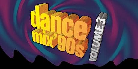 Dance Mix 90s Volume 3 tickets