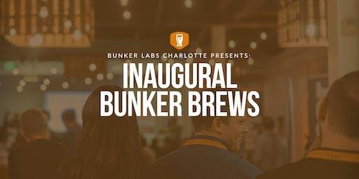 Bunker Labs Charlotte: Inaugural Bunker Brews