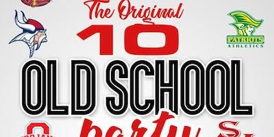 THE ORIGINAL 10 OLD SCHOOL PARTY