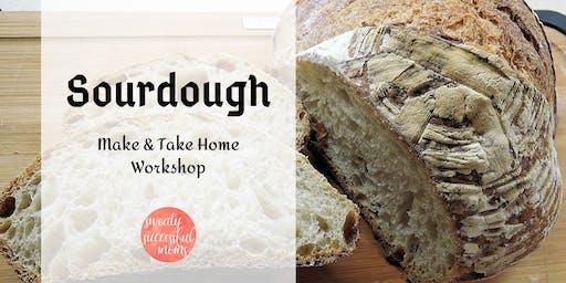 Sourdough. Make & Take Home Workshop