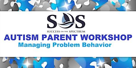 Autism Parent Workshop: Managing Problem Behavior tickets