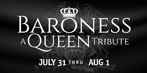 Baroness: A Queen Tribute