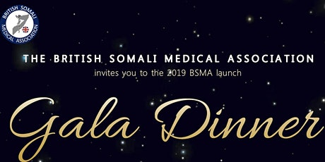 British Somali Medical Association Launch Gala Dinner tickets