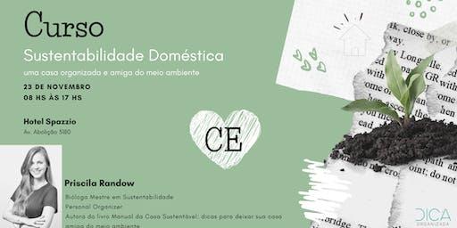 Sustentabilidade Doméstica: uma casa organizada e amiga do meio ambiente