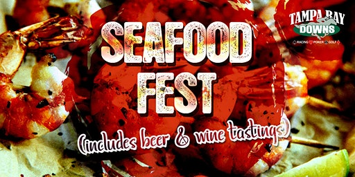 Seafood Fest (Includes Beer & Wine Tastings)