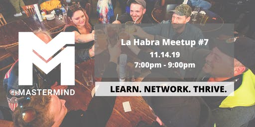 La Habra/Fullerton CA  Service Professional Networking Meetup  #7