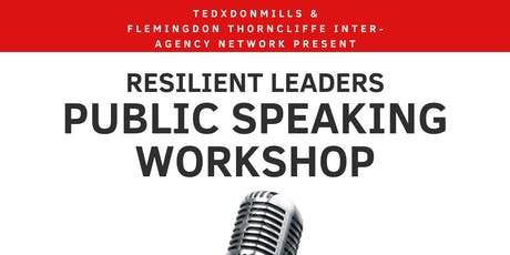 Resilient Leaders Public Speaking Workshop tickets