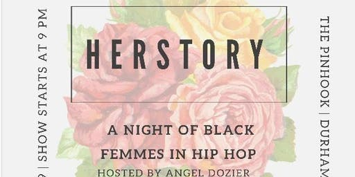 Herstory: A Night Of Black Femmes In Hip Hop