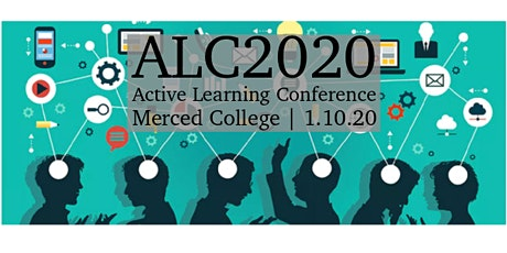 3rd Annual Merced College Active Learning Conference tickets