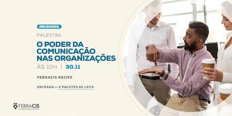 [RECIFE/PE] Palestra O Poder da Comunicação nas Organizações ingressos