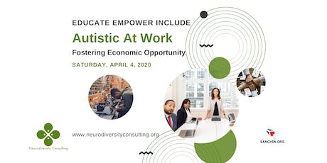Autistic at Work: Fostering Economic Opportunity tickets