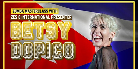 A.K.A Presents: Betsy Dopico - ZES™ and International Presenter tickets