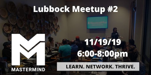 Lubbock TX  Home Service Professional Networking Meetup #2