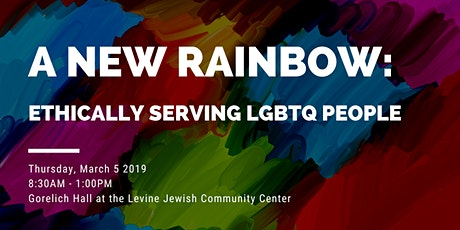 A New Rainbow: Ethically Serving LGBTQ People tickets