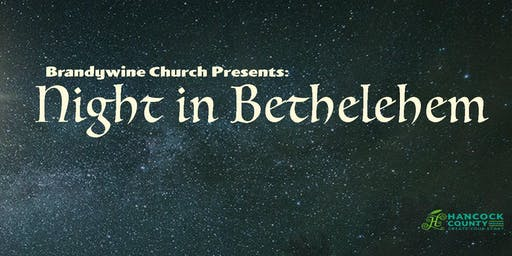 Brandywine Church Presents: Night in Bethlehem