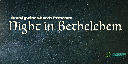 Brandywine Church Presents: Night in Bethlehem