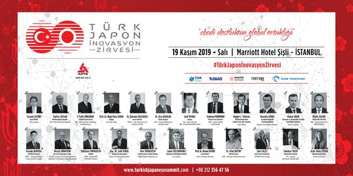 Türk Japon İnovasyon Zirvesi | Turkish Japanese Innovation Summit