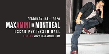 Max Amini Live in Montreal 2020 Tour billets