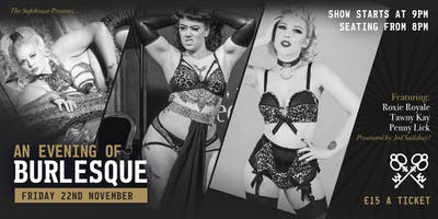 The Safehouse Presents... An Evening of Burlesque