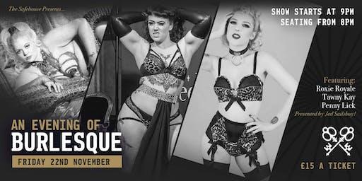 The Safehouse Presents... An Evening of Burlesque
