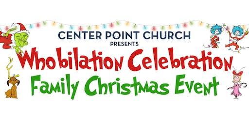Whobilation Celebration: Family Christmas Event 8pm