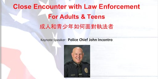 Close Encounter with Law Enforcement For Adults & Teens
