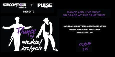 School of Rock Calgary and Pulse Studios presents Prince Vs Michael Jackson tickets