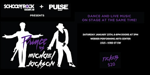 School of Rock Calgary and Pulse Studios presents Prince Vs Michael Jackson
