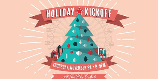 Holiday Kickoff at The Pike Outlets