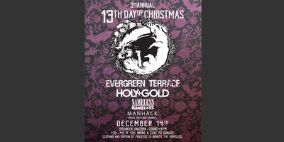 13TH DAY OF CHRISTMAS w/ Evergreen Terrace, Holy+Gold + more