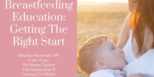 Breastfeeding Education : Getting the Right Start