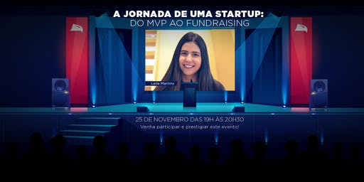 A Jornada de uma Startup: do MVP ao Fundraising