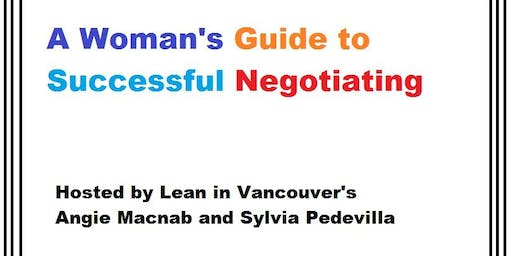 Lean In Vancouver - A Woman's Guide to Successful Negotiating