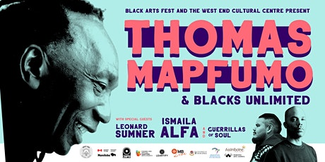 Thomas Mapfumo & The Blacks Unlimited, Presented by Black Arts Fest & WECC tickets