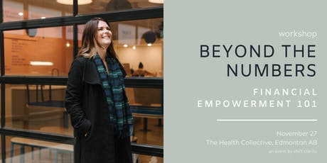 Beyond the Numbers: Financial Empowerment 101 tickets