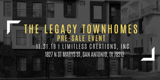 The Legacy Townhomes Pre-Sale Event