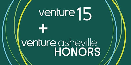 2019 Venture 15 Awards and Venture Asheville Honors