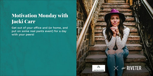 Motivation Monday with Jacki Carr